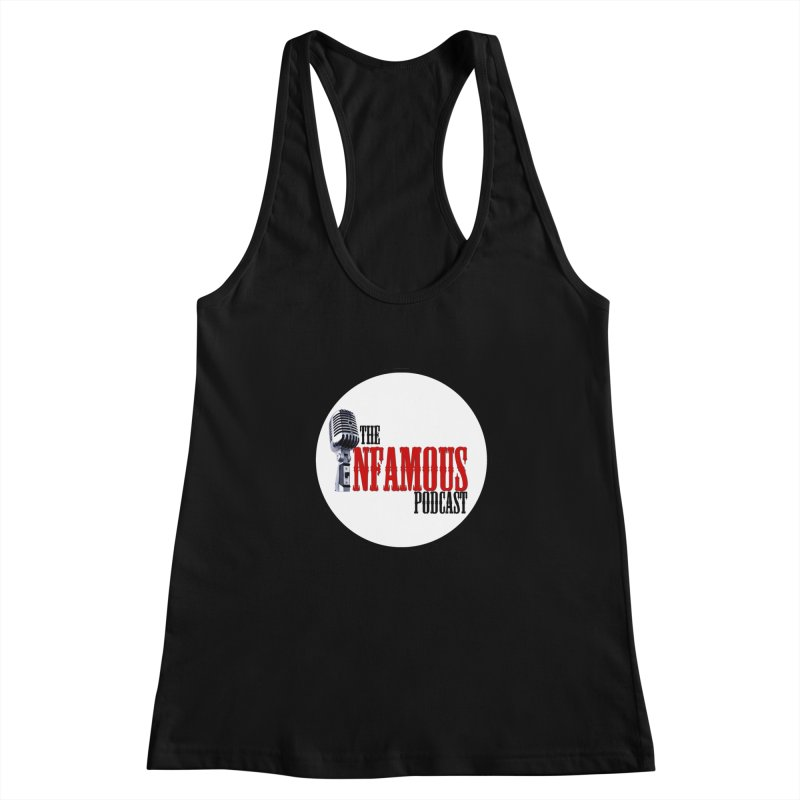 Small Infamous Podcast Logo Women's Racerback Tank by The Infamous Podcast's Artist Shop