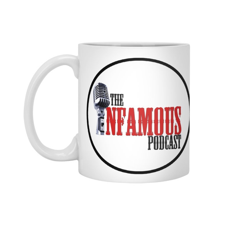 Small Infamous Podcast Logo Accessories Mug by The Infamous Podcast's Artist Shop