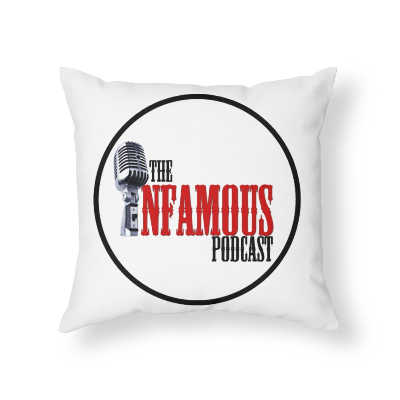 Small Infamous Podcast Logo Home Throw Pillow by The Infamous Podcast's Artist Shop