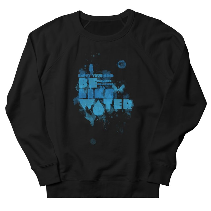 be water Women's Sweatshirt by Ink and Graphite's Artist Shop