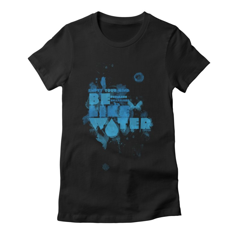 be water Women's Fitted T-Shirt by Ink and Graphite's Artist Shop