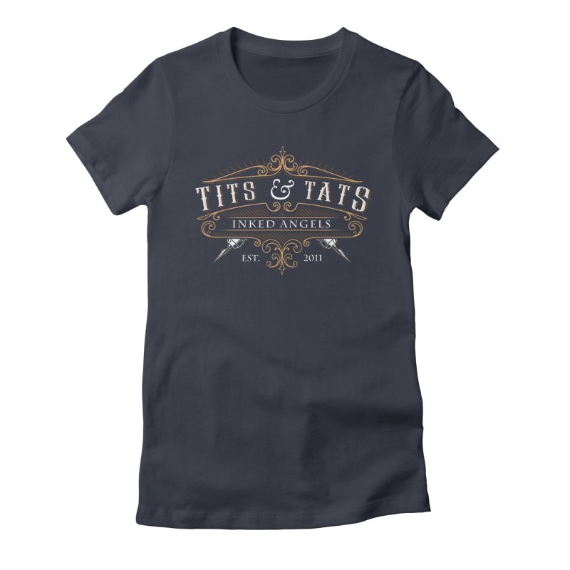 Tits & Tats Since 2011 Women's Fitted T-Shirt by Inked Angels' Store