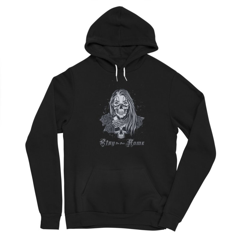 Stay the F... Home Women's Pullover Hoody by Inked Angels' Store