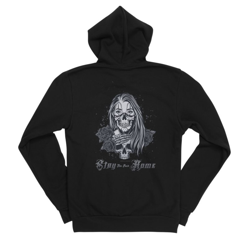 Stay the F... Home Men's Zip-Up Hoody by Inked Angels' Store