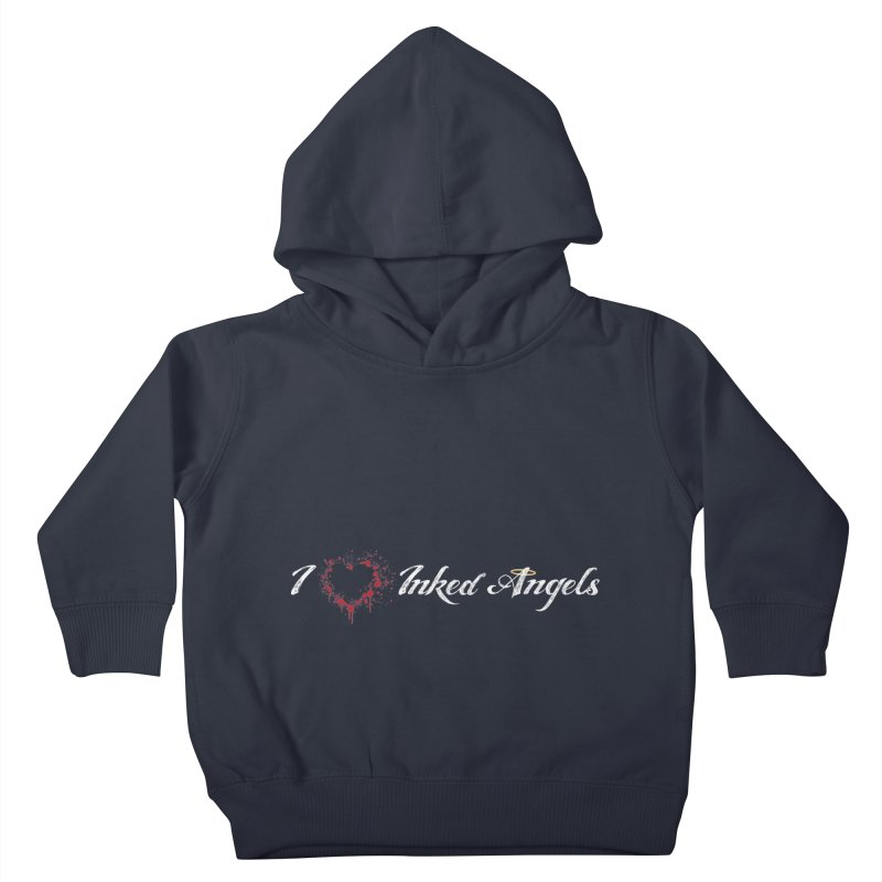 I Love Inked Angels Kids Toddler Pullover Hoody by Inked Angels' Store