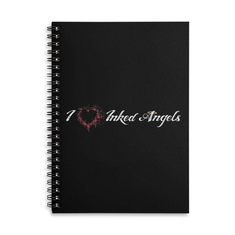 I Love Inked Angels Accessories Lined Spiral Notebook by Inked Angels' Store