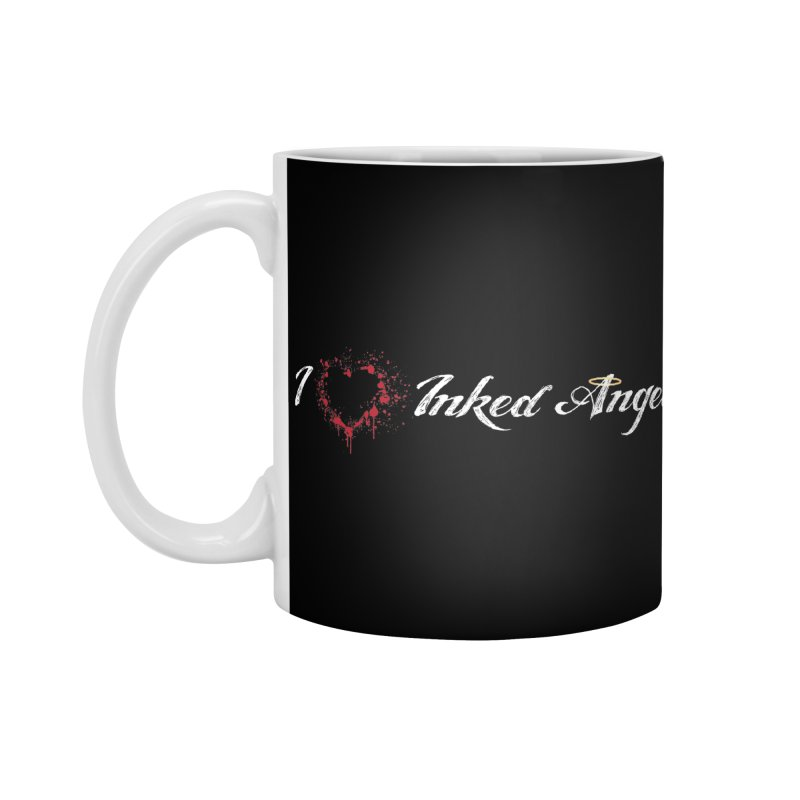 I Love Inked Angels Accessories Standard Mug by Inked Angels' Store