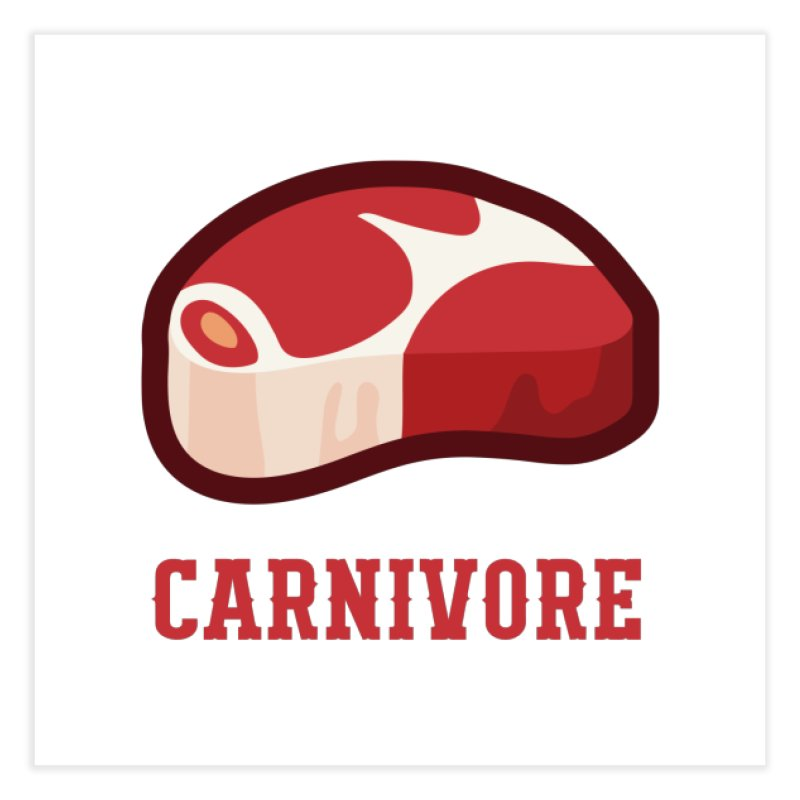 Carnivore Home Fine Art Print by inkhip's Artist Shop