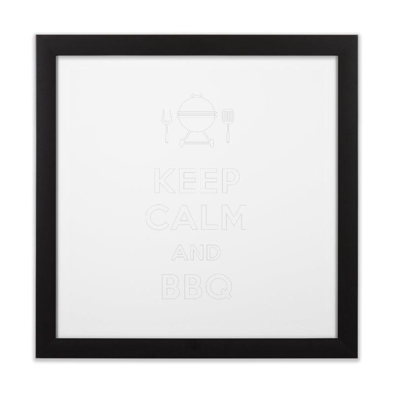 Keep Calm & BBQ Home Framed Fine Art Print by inkhip's Artist Shop