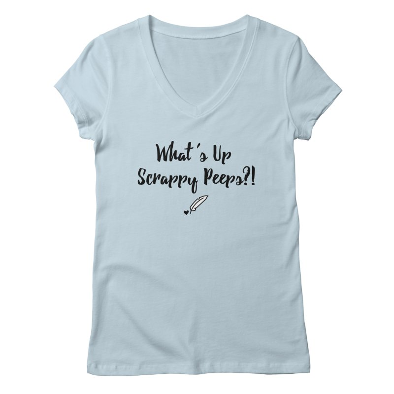 What's Up Scrappy Peeps #1 Women's V-Neck by Inkie Quill Shop