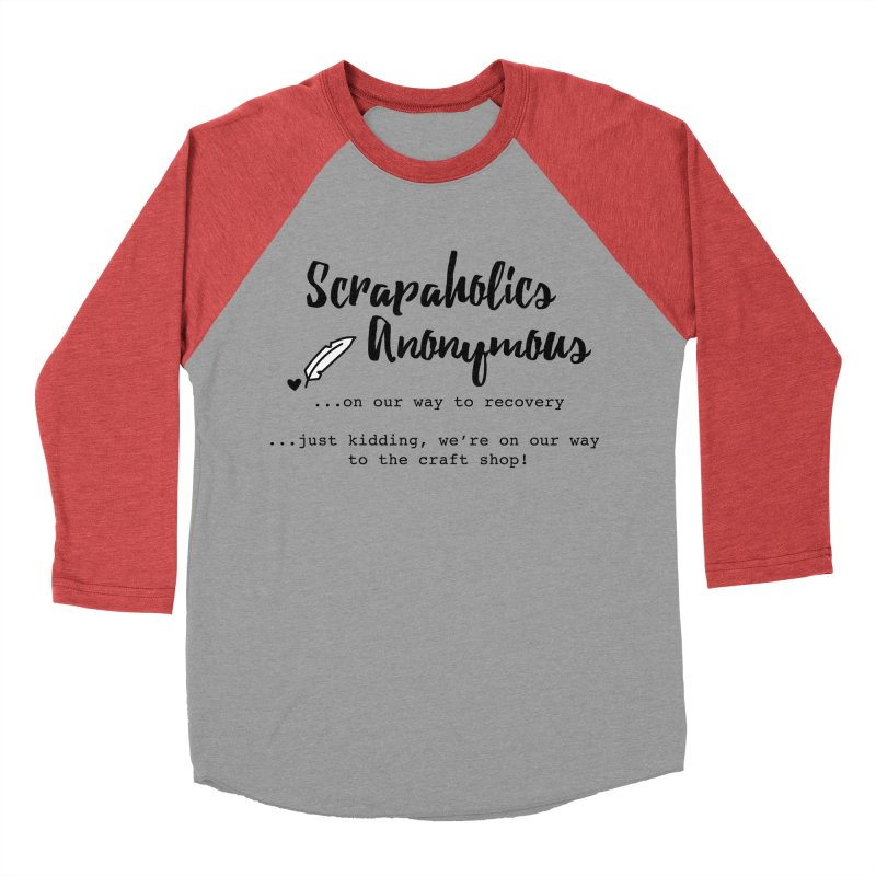 Scrapaholics Anonymous #1 Women's Baseball Triblend Longsleeve T-Shirt by Inkie Quill Shop