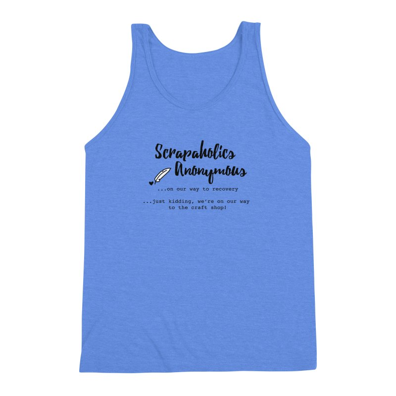 Scrapaholics Anonymous #1 Men's Triblend Tank by Inkie Quill Shop