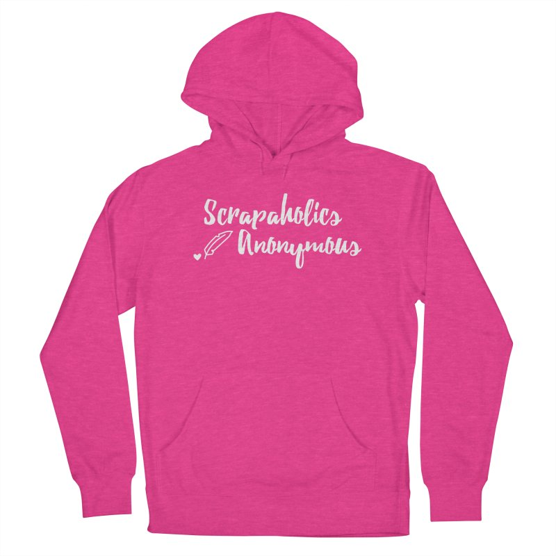 Scrapaholics Anonymous #2 Women's French Terry Pullover Hoody by Inkie Quill Shop