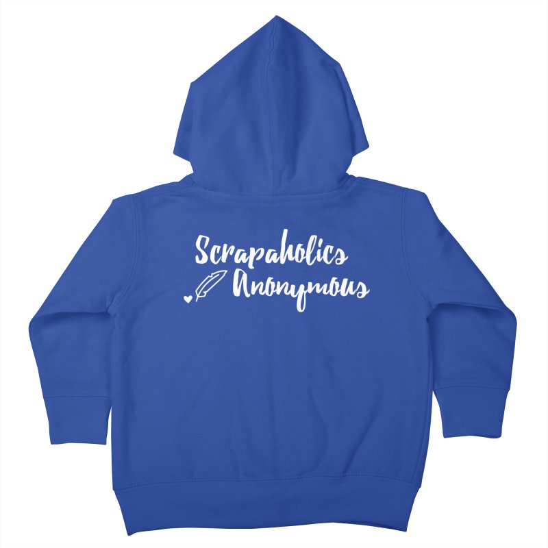 Scrapaholics Anonymous #2 Kids Toddler Zip-Up Hoody by Inkie Quill Shop