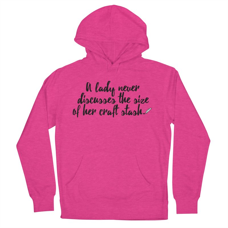 Size of Her Stash Women's French Terry Pullover Hoody by Inkie Quill Shop
