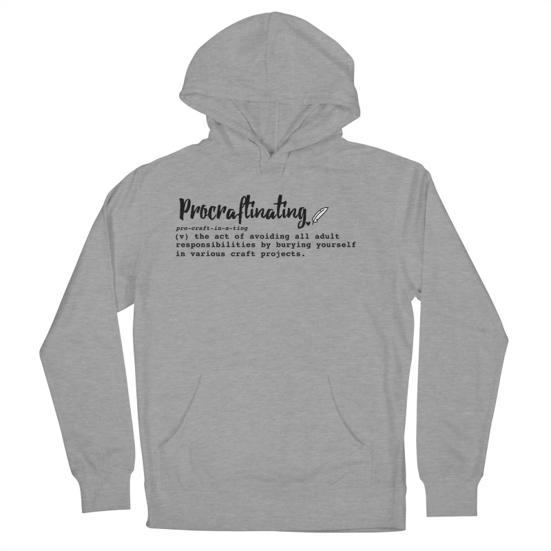 Procraftinating Men's French Terry Pullover Hoody by Inkie Quill Shop