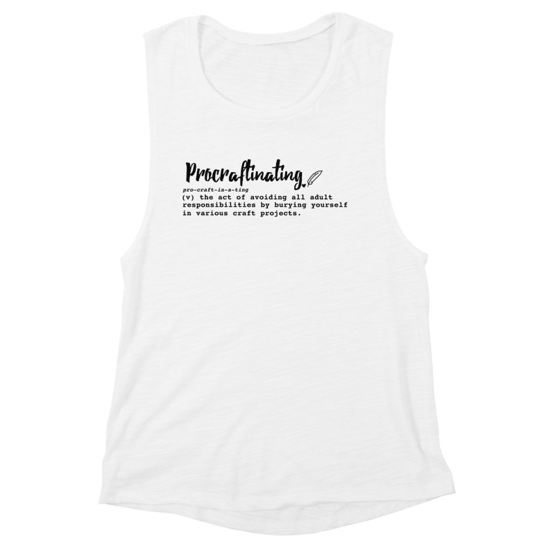 Procraftinating Women's Tank by Inkie Quill Shop