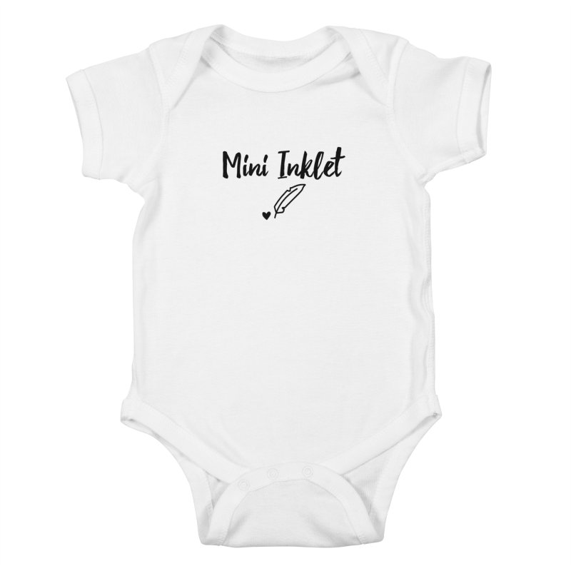 Mini Inklet ~ Kids Only Kids Baby Bodysuit by Inkie Quill Shop