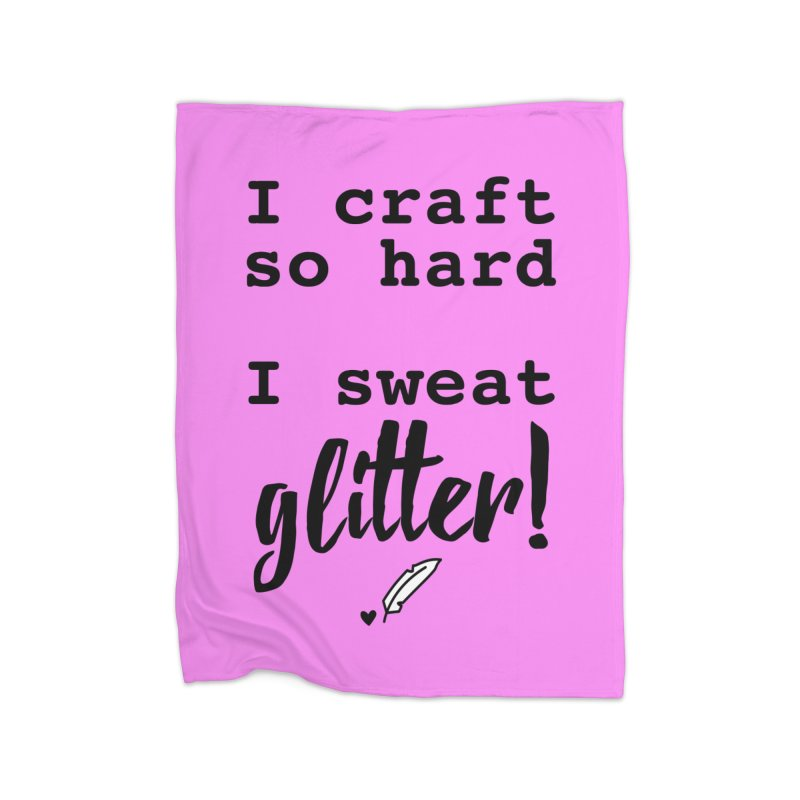 I Craft So Hard Home Fleece Blanket Blanket by Inkie Quill Shop