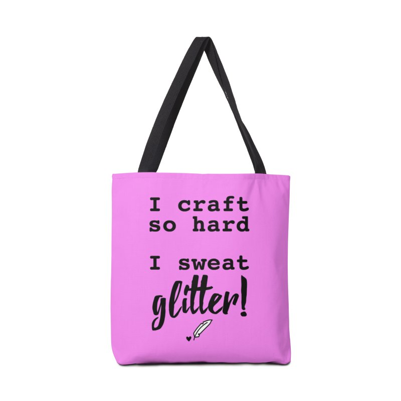 I Craft So Hard Accessories Tote Bag Bag by Inkie Quill Shop