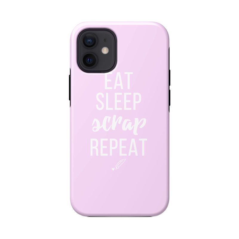 Eat Sleep Scrap Repeat Accessories Phone Case by Inkie Quill Shop