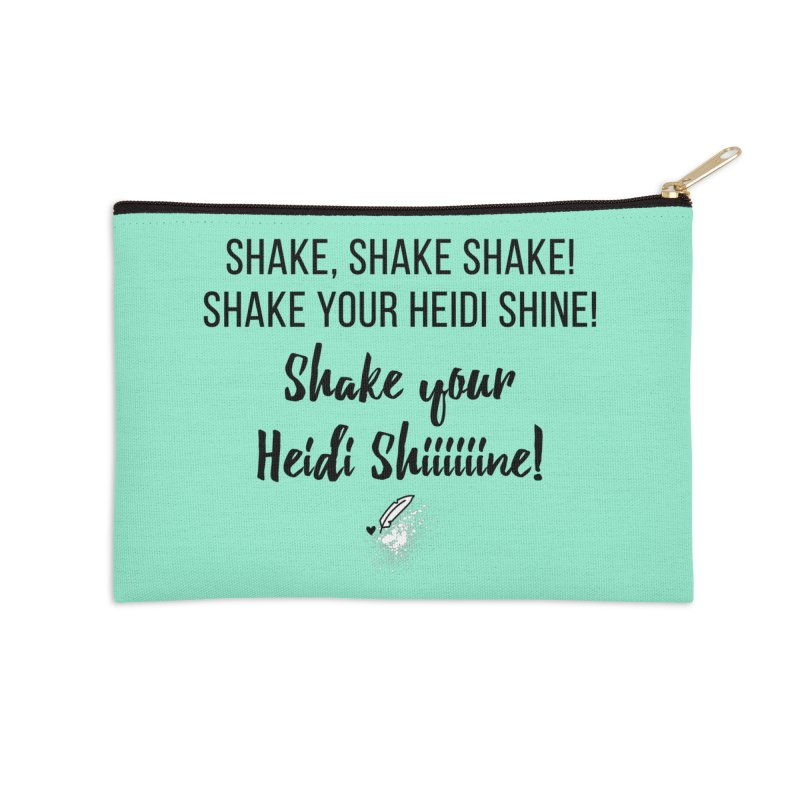 Shake Your Heidi Shine! Accessories Zip Pouch by Inkie Quill Shop