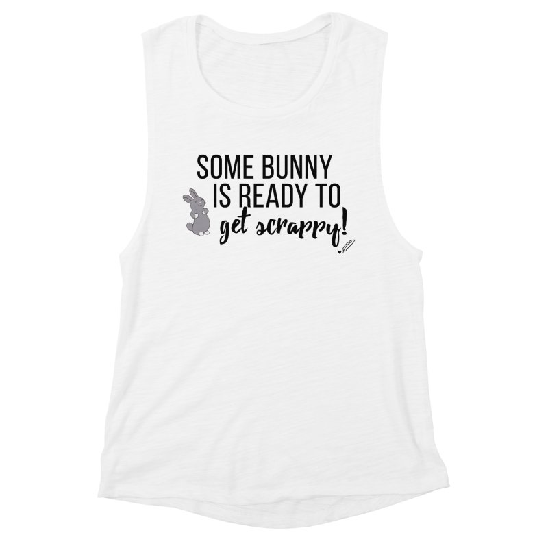 Some Bunny  Women's Tank by Inkie Quill Shop