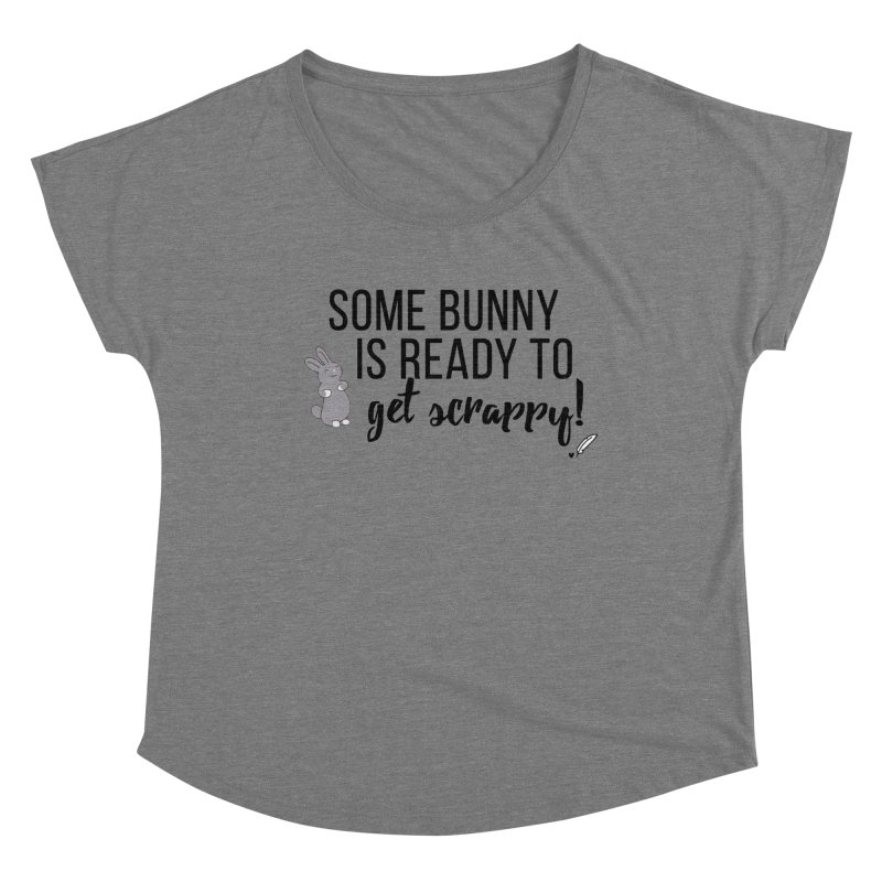 Some Bunny  Women's Scoop Neck by Inkie Quill Shop