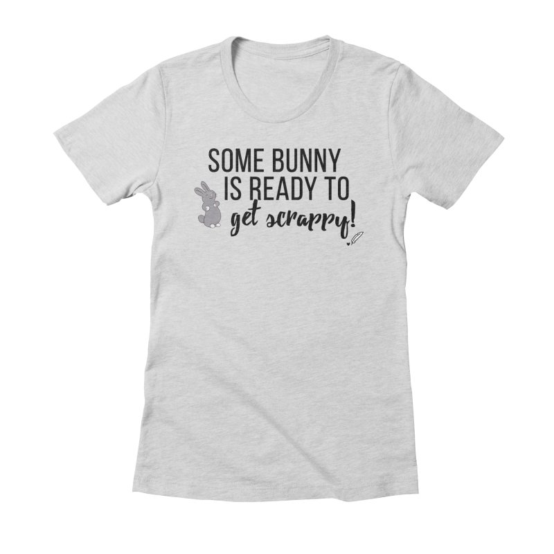 Some Bunny  Women's Fitted T-Shirt by Inkie Quill Shop