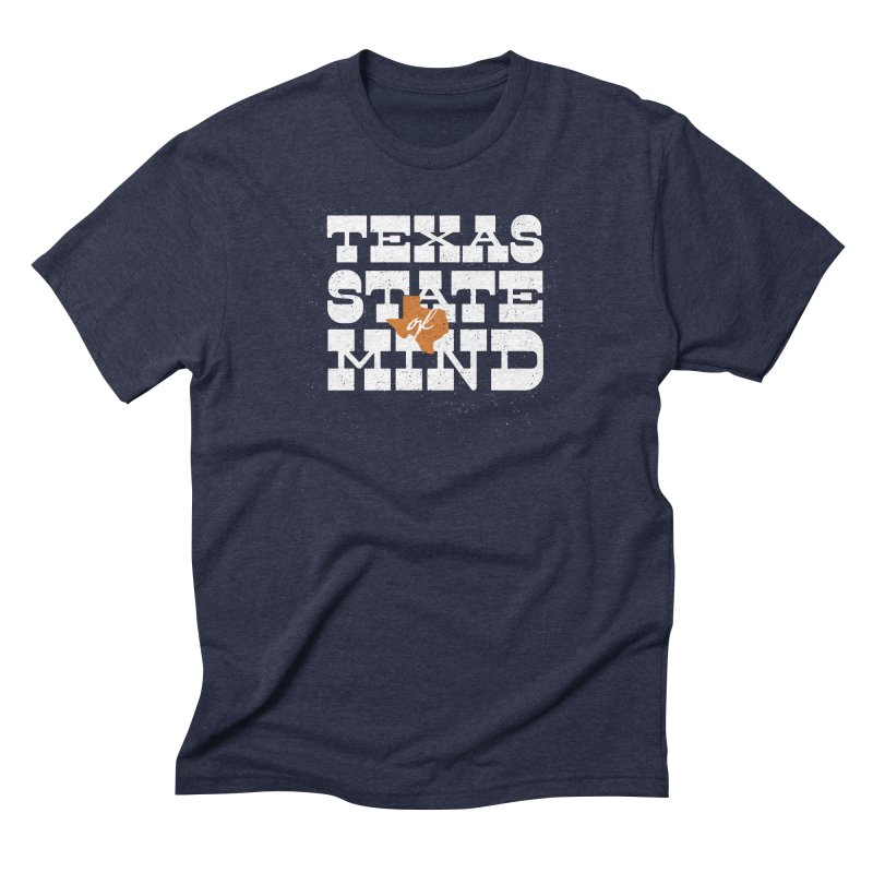 Texas State of Mind Men's Triblend T-Shirt by inkmark outpost
