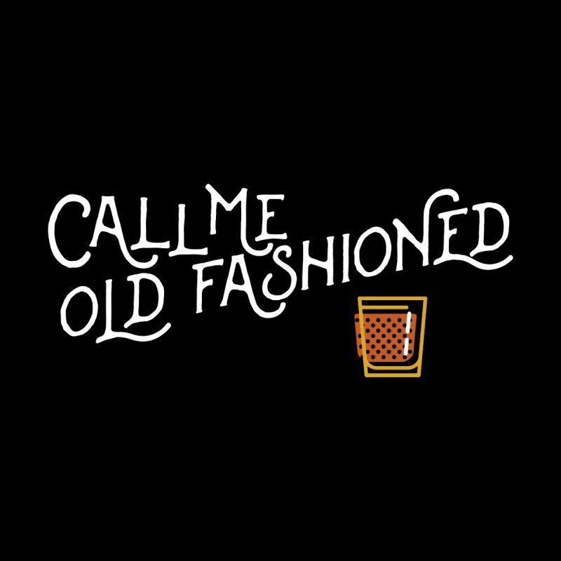 Old Fashioned   by inkmark outpost