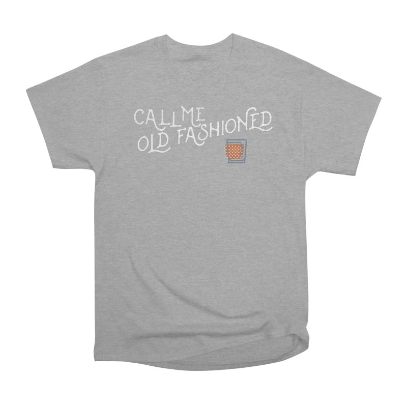 Old Fashioned Men's Heavyweight T-Shirt by inkmark outpost