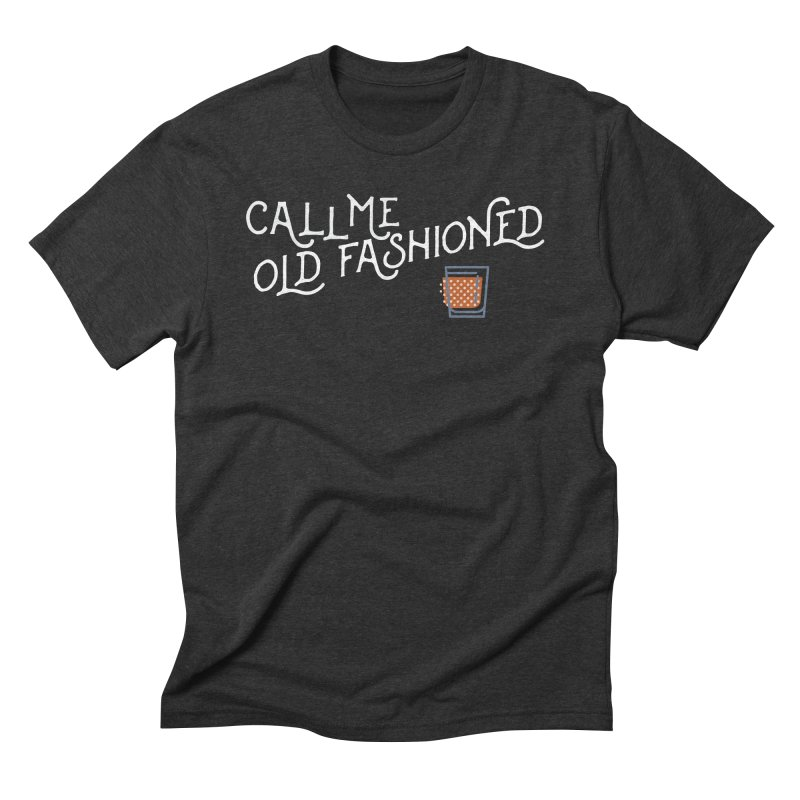 Old Fashioned Men's Triblend T-Shirt by inkmark outpost