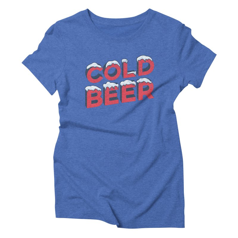Cold Beer Women's Triblend T-Shirt by inkmark outpost