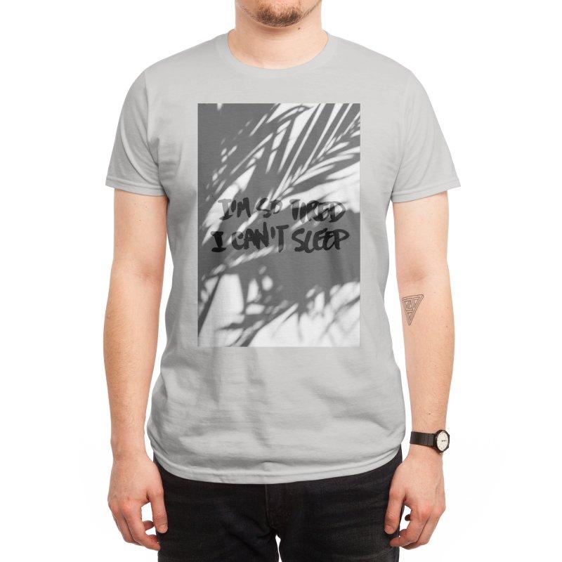 I'm so tired I can't sleep. Men's T-Shirt by INK TUESDAY SHOP