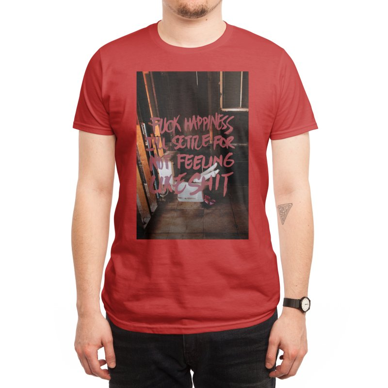 I'll settle for feeling a bit better. Men's T-Shirt by INK TUESDAY SHOP