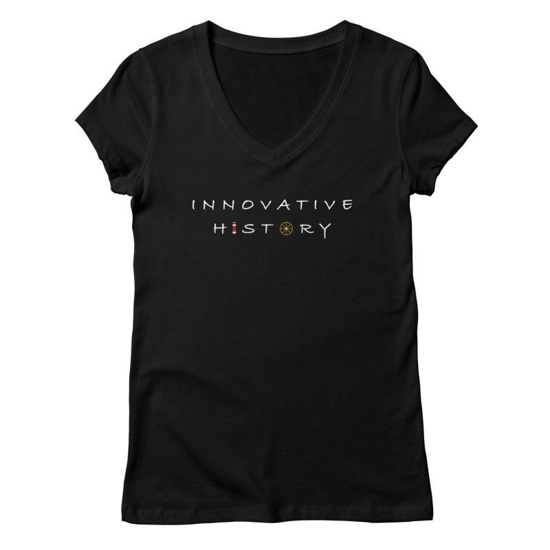Innovative History Logo Women's V-Neck by innovativehistory's Artist Shop