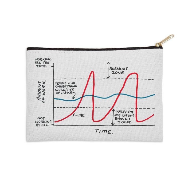 Work/Life Balance Accessories Zip Pouch by Prinstachaaz