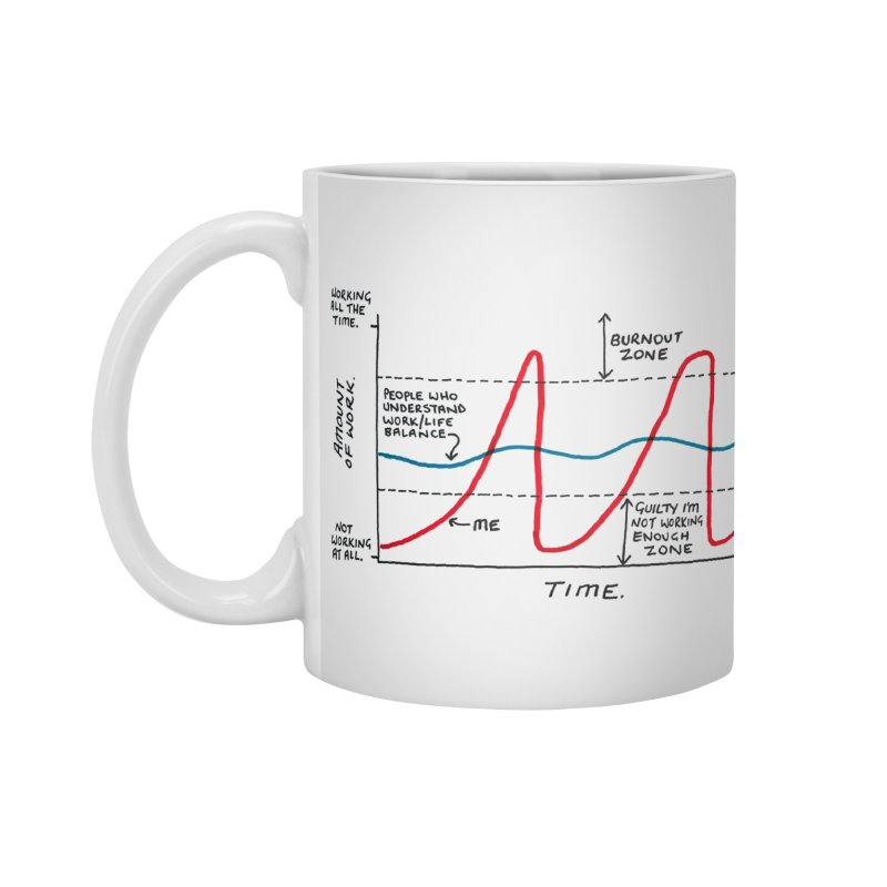 Work/Life Balance Accessories Standard Mug by Prinstachaaz