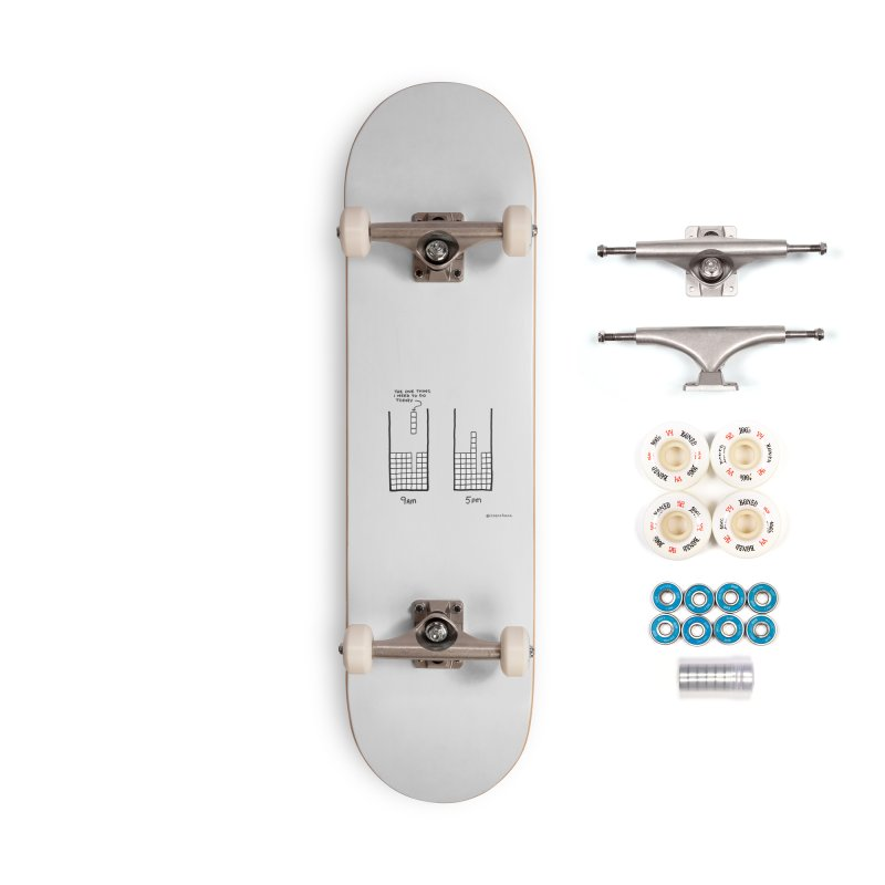 Close Enough. Accessories Complete - Premium Skateboard by Prinstachaaz