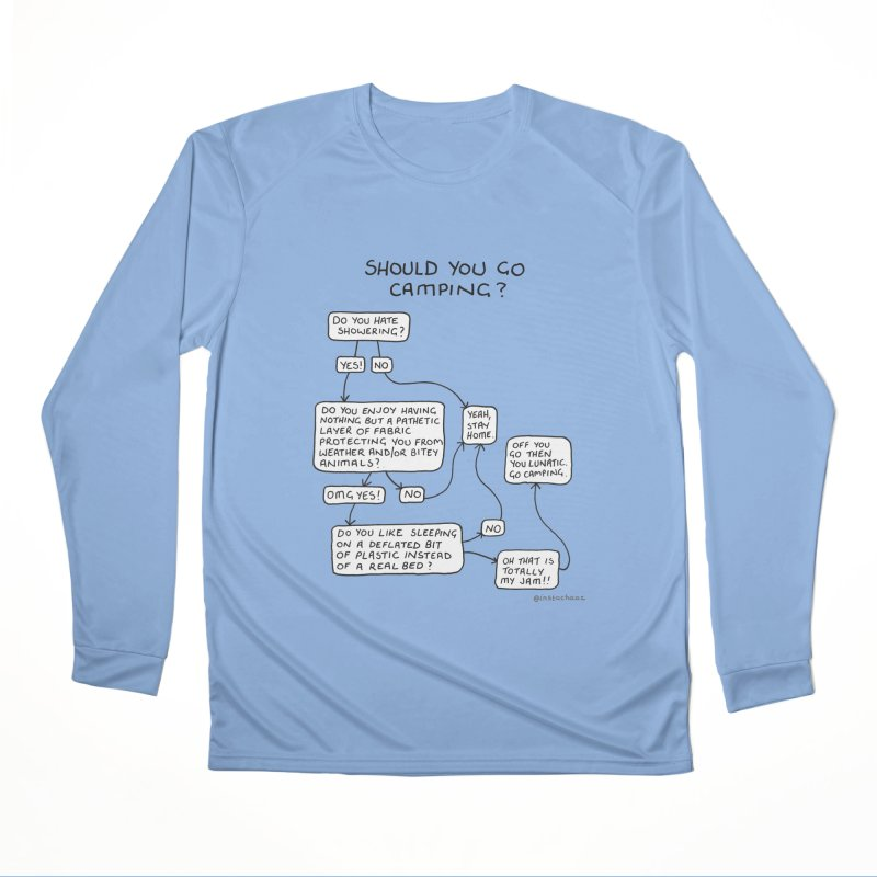 Should You Go Camping? Men's Performance Longsleeve T-Shirt by Prinstachaaz