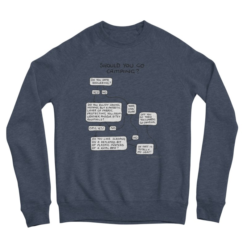 Should You Go Camping? Men's Sponge Fleece Sweatshirt by Prinstachaaz