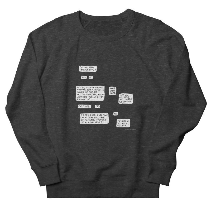 Should You Go Camping? Men's French Terry Sweatshirt by Prinstachaaz
