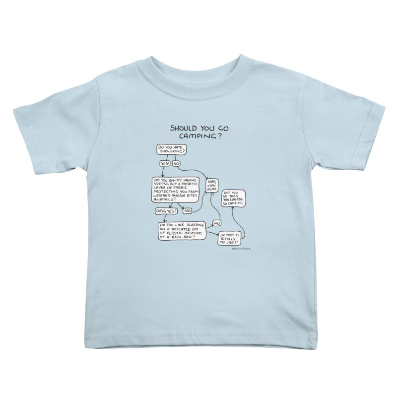 Should You Go Camping? Kids Toddler T-Shirt by Prinstachaaz