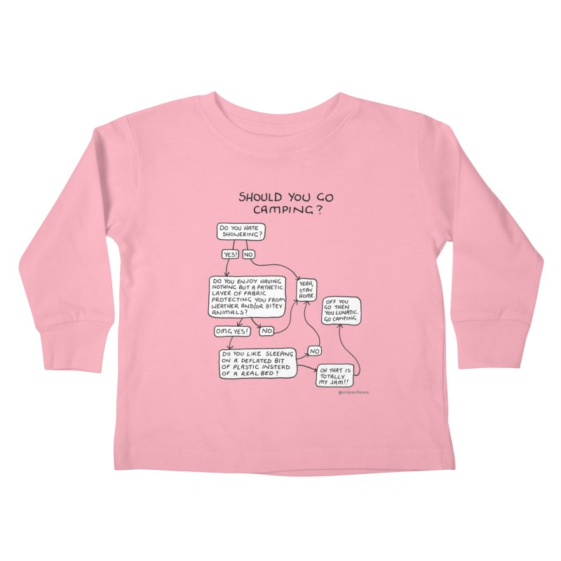 Should You Go Camping? Kids Toddler Longsleeve T-Shirt by Prinstachaaz