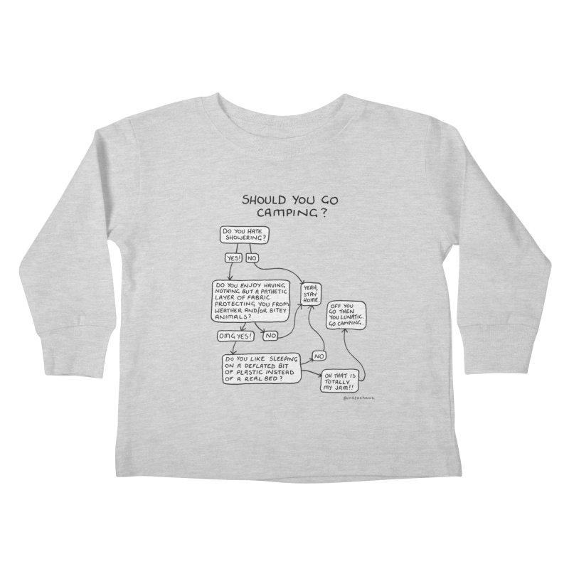 Should You Go Camping? Kids Toddler Longsleeve T-Shirt by Prinstachaaz