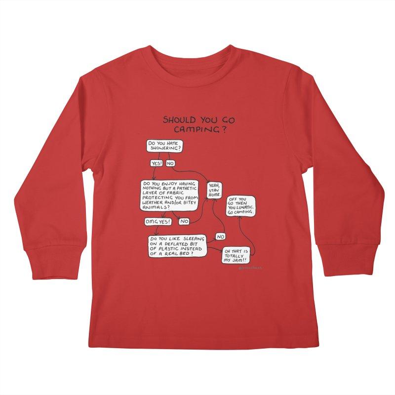 Should You Go Camping? Kids Longsleeve T-Shirt by Prinstachaaz