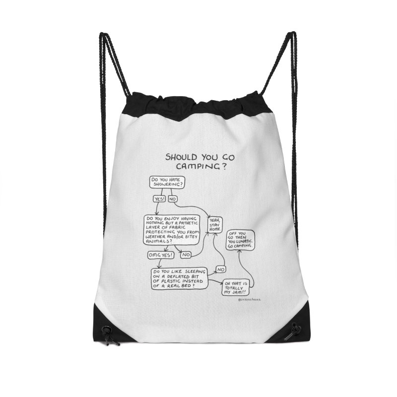 Should You Go Camping? Accessories Drawstring Bag Bag by Prinstachaaz