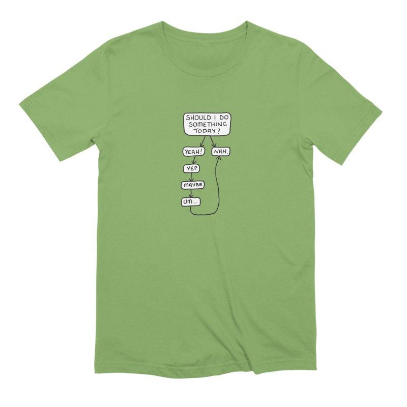 Should I... Men's Extra Soft T-Shirt by Prinstachaaz
