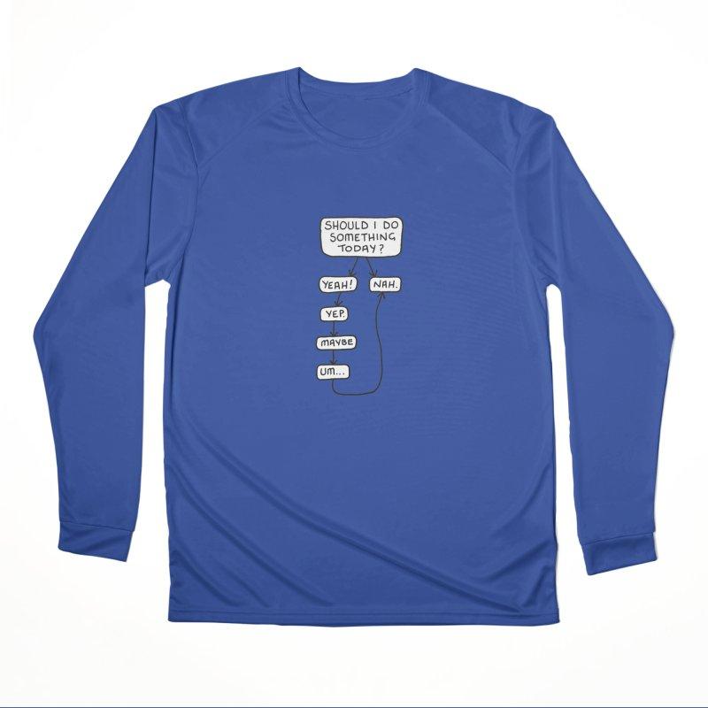 Should I... Men's Performance Longsleeve T-Shirt by Prinstachaaz